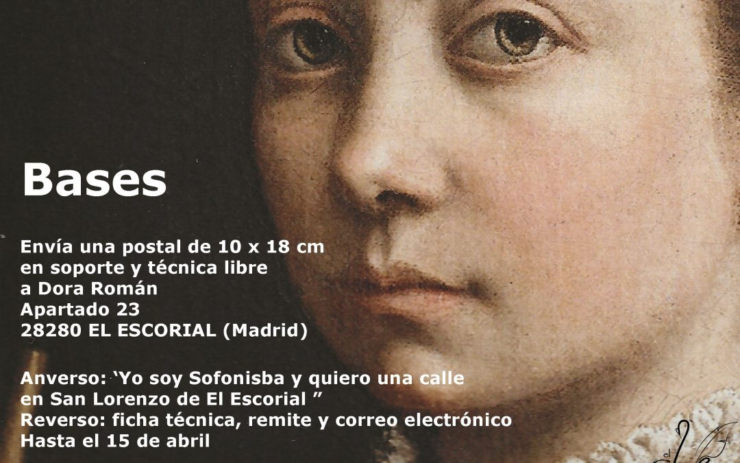 CONVOCATORIAS / «Yo soy Sofonisba y quiero una calle en San Lorenzo de El Escorial», de Dora Román