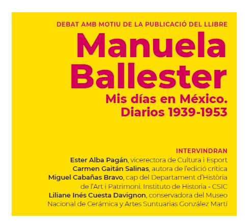 PUBLICACIONES / Carmen Gaitán Salinas presenta la edición crítica de los diarios inéditos de Manuela Ballester, «Mis días en México. Diarios (1939-1953)»